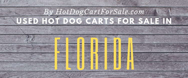 Used hot dog carts for sale in Florida